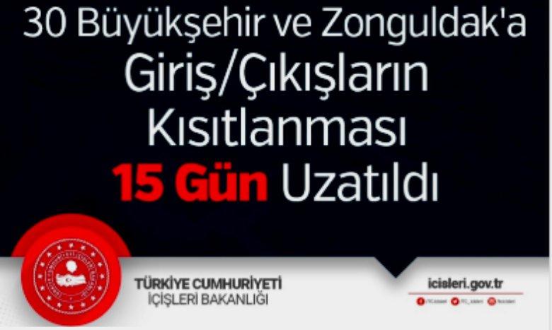 ŞEHİRLERE GİRİŞ/ÇIKIŞ KISITLAMASI 15 GÜN UZATILDI