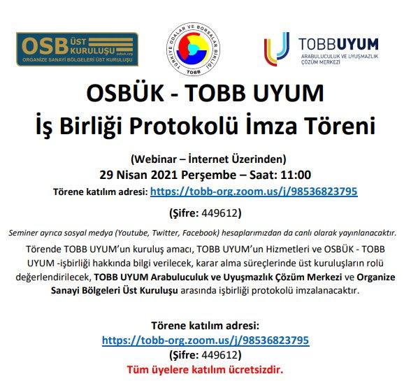 OSBÜK - TOBB UYUM İş Birliği Protokolü İmza Töreni (Webinar-İnternet Üzerinden)