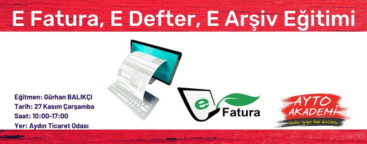 E-Fatura, E-Defter, E-Arşiv Eğitimi