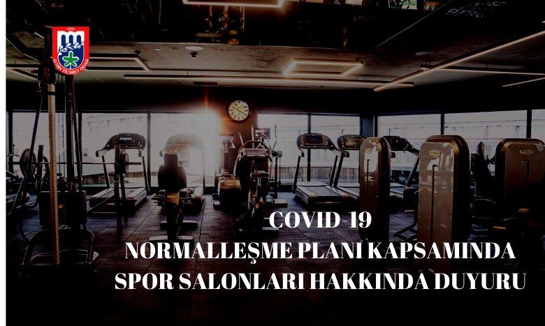 COVID-19 NORMALLEŞME PLANI KAPSAMINDA SPOR SALONLARI HAKKINDA DUYURU