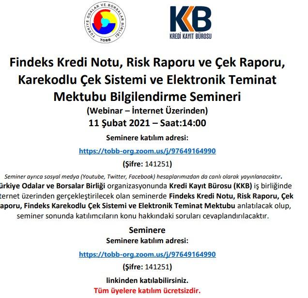 Kredi Notu, Risk Raporu ve Çek Raporu, Karekodlu Çek Sistemi ve Elektronik Teminat Mektubu Bilgilendirme Semineri (Webinar - İnternet Üzerinden)