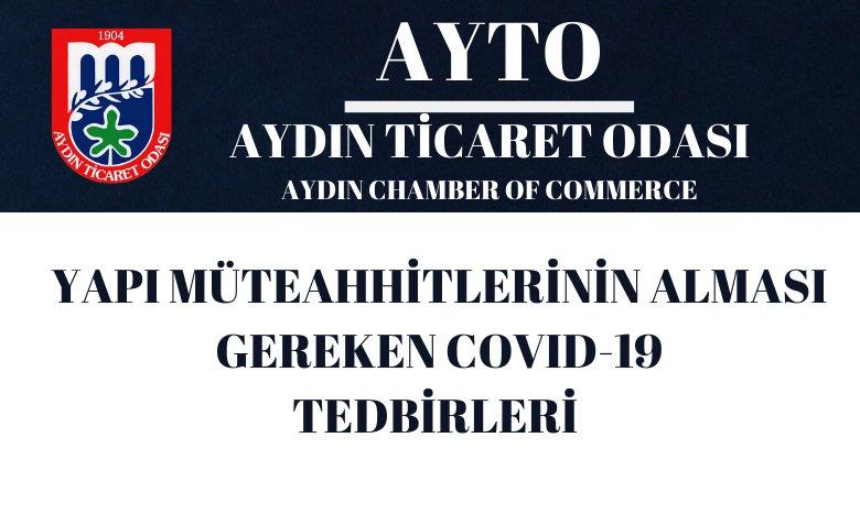 YAPI MÜTEAHHİTLERİNİN ALMASI GEREKEN COVID-19 TEDBİRLERİ HAKKINDA