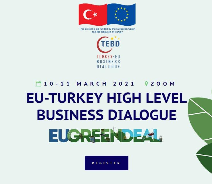 Türkiye-AB Yüksek Düzeyli İş Dünyası Diyaloğu Etkinliği (Webinar – İnternet Üzerinden)
