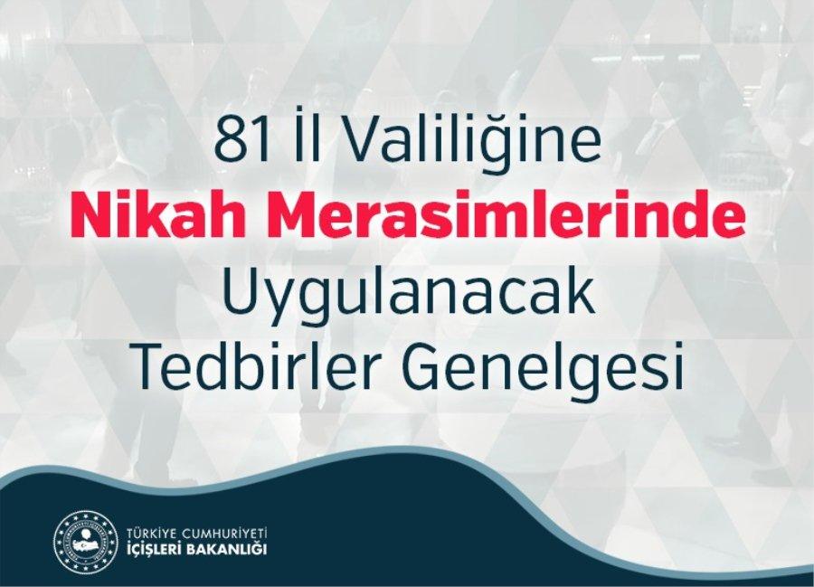 81 İl Valiliğine Nikah Merasimlerinde Uygulanacak Tedbirler Genelgesi