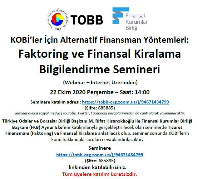KOBİ'ler İçin Alternatif Finansman Yöntemleri: Faktoring ve Finansal Kiralama Bilgilendirme Semineri (Webinar – İnternet Üzerinden)