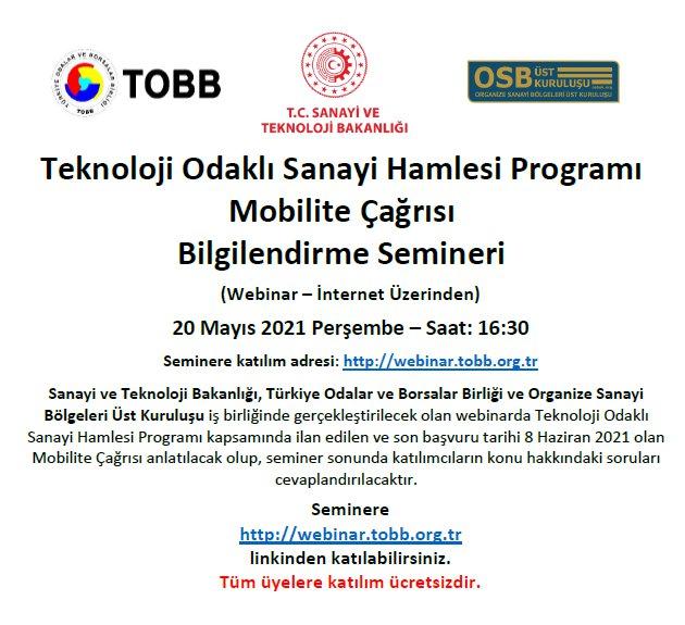 Teknoloji Odaklı Sanayi Hamlesi Programı Mobilite Çağrısı Bilgilendirme Semineri (Webinar – İnternet Üzerinden)