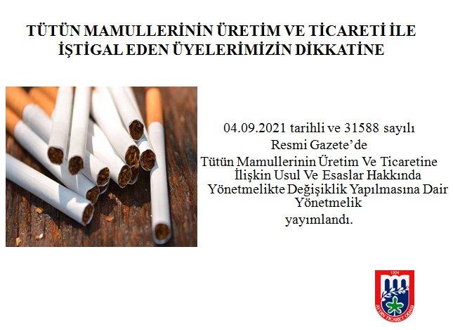 Tütün Mamullerinin Üretim ve Ticaretine İlişkin Usul ve Esaslar Hakkında Yönetmelikte Değişiklik Yapılmasına Dair Yönetmelik