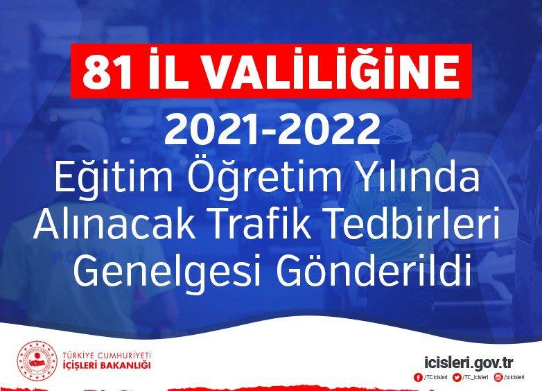 81 İl Valiliğine2021-2022 Eğitim Öğretim Yılında Alınacak Trafik Tedbirlerigenelgesi