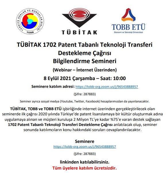 TÜBİTAK 1702 Patent Tabanlı Teknoloji Transferi Destekleme Çağrısı Bilgilendirme Semineri (Webinar-İnternet Üzerinden)
