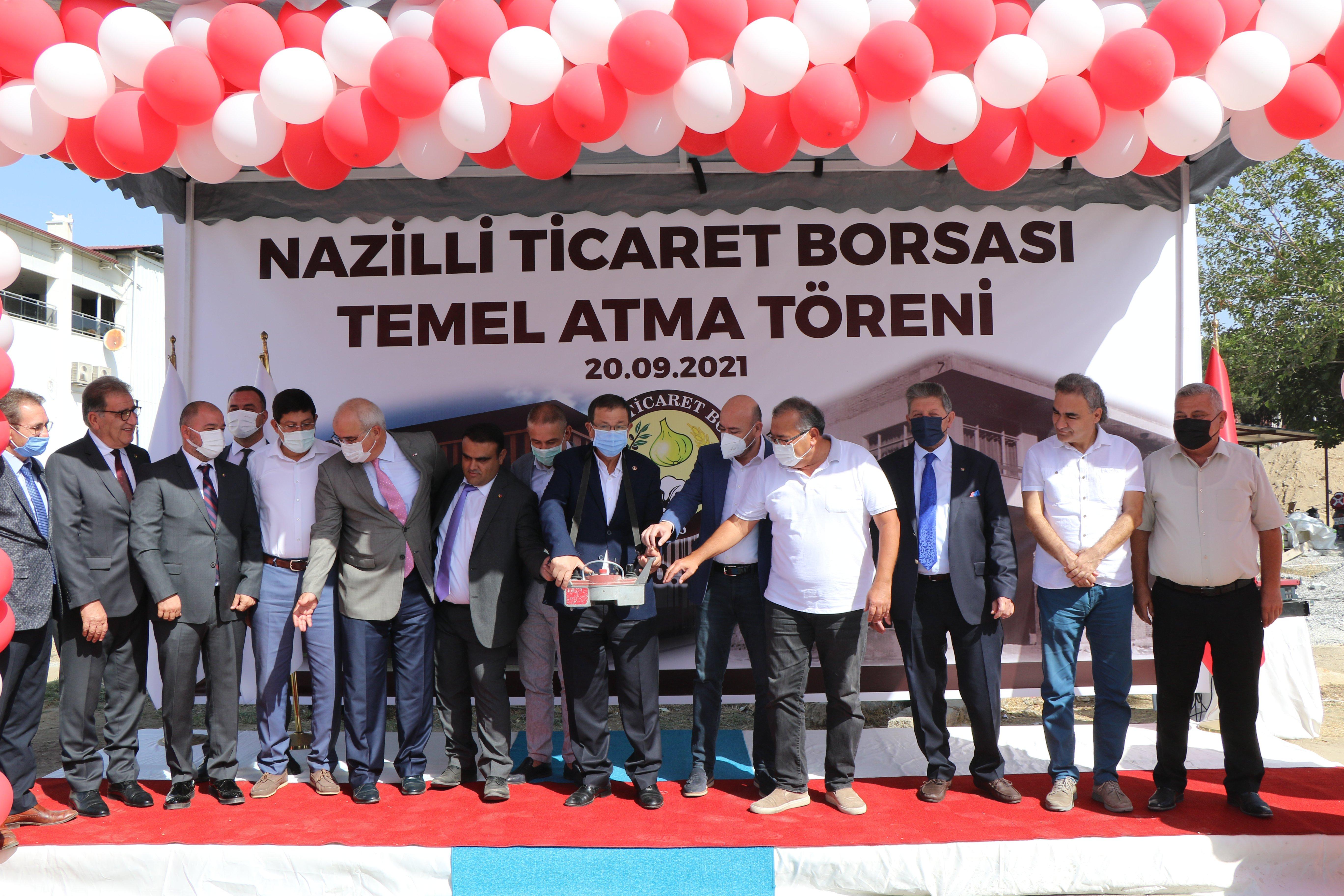 Nazilli Ticaret Borsası Yeni Hizmet Binası Temel Atma Töreni