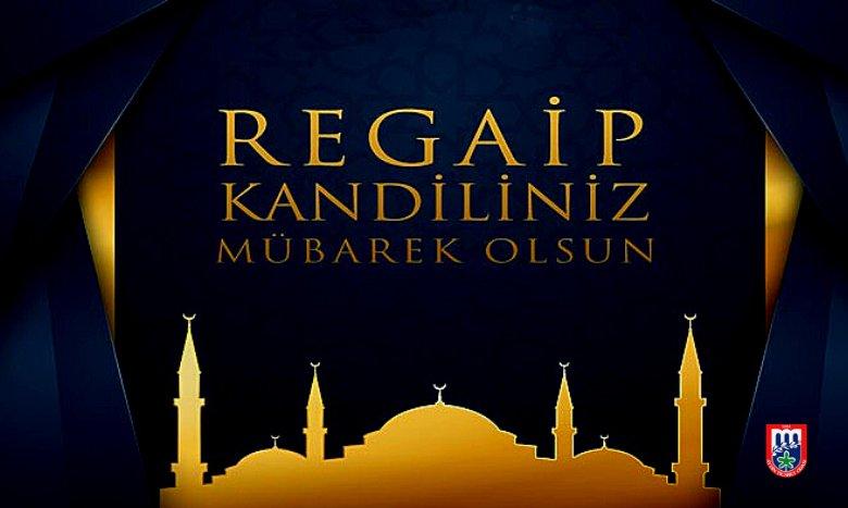 Tüm İslam aleminin ve değerli üyelerimizin Regaip Kandilini kutlar, hayırlara vesile olmasını dileriz