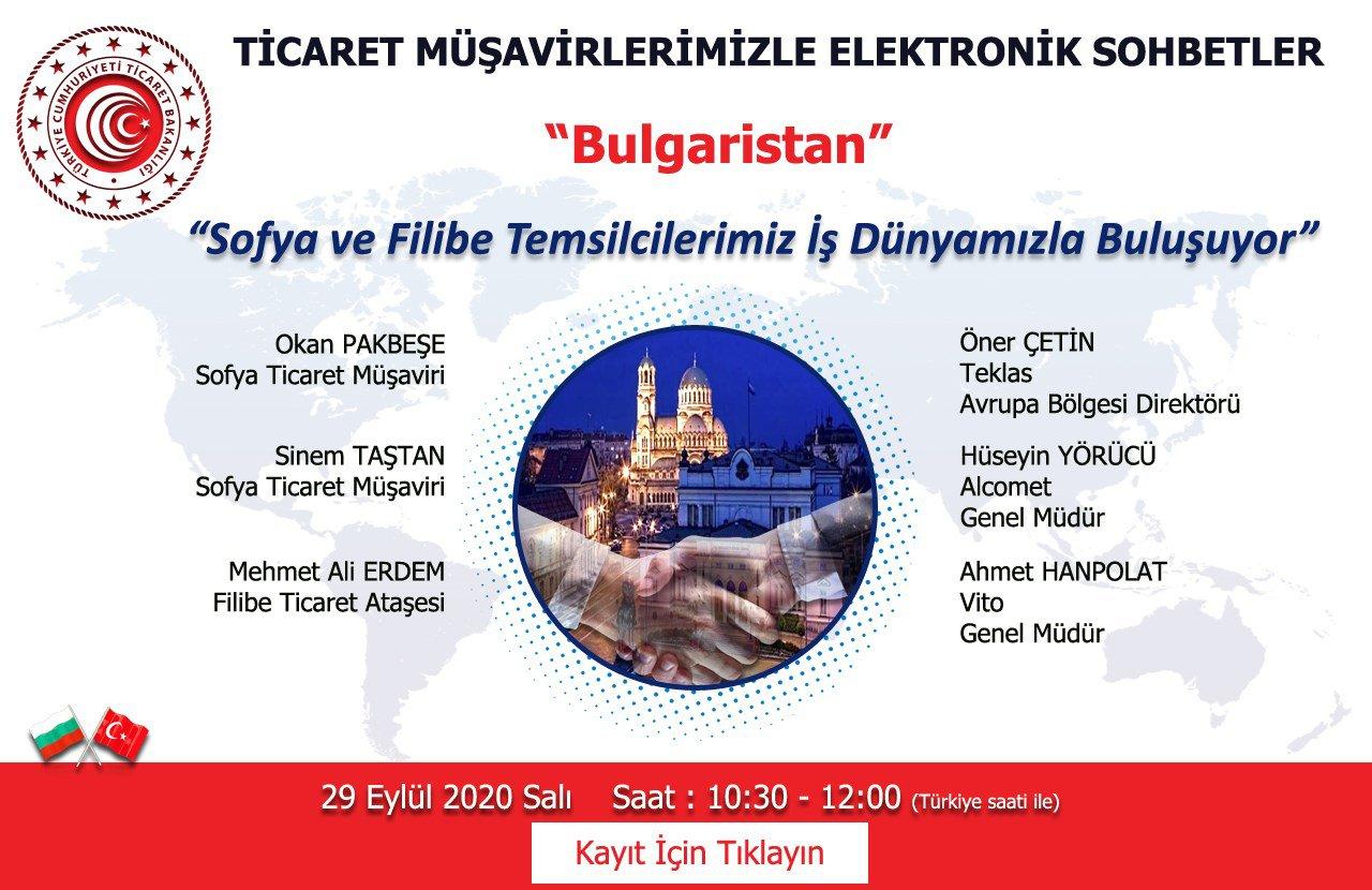 TİCARET MÜŞAVİRLERİMİZLE ELEKTRONİK SOHBETLER- BULGARİSTAN