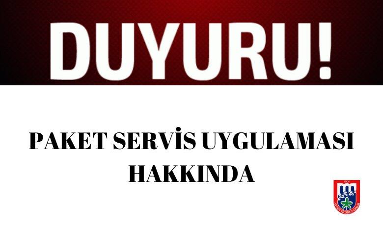 PAKET SERVİS UYGULAMASI HAKKINDA