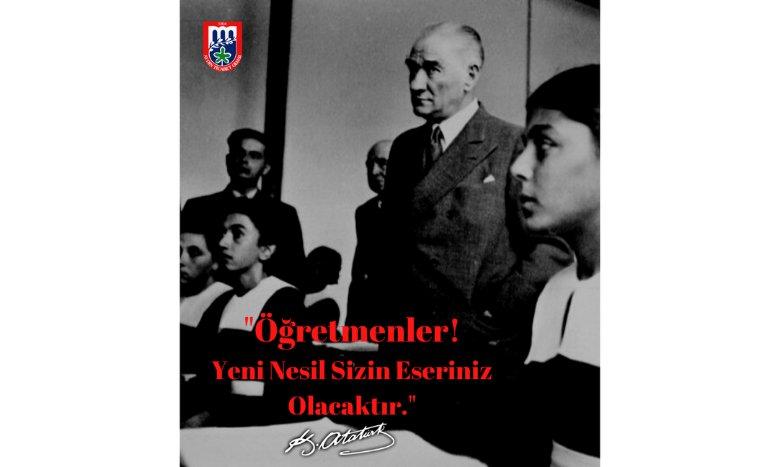 Başöğretmenimiz Gazi Mustafa Kemal ATATÜRK başta olmak üzere, özverili çalışmalarıyla gelecek nesillere yön veren tüm Öğretmenlerimizin 24 Kasım Öğretmenler Günü'nü kutlarız.