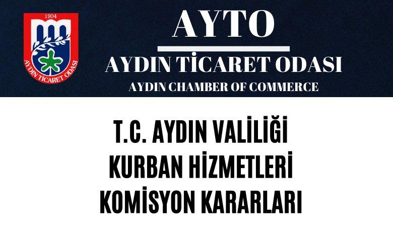 T.C. AYDIN VALİLİĞİ KURBAN HİZMETLERİ KOMİSYON KARARLARI