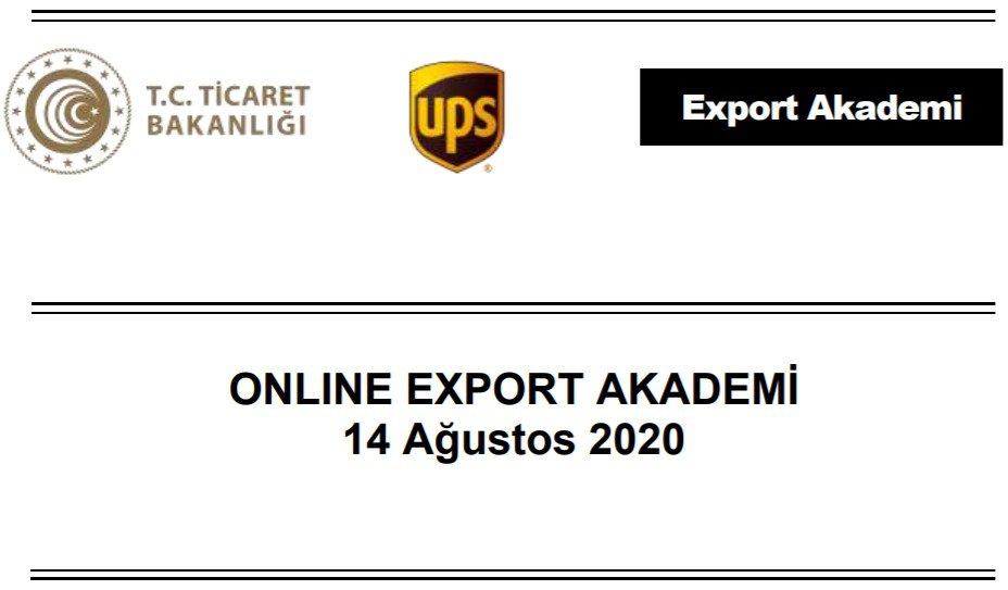 ONLINE EXPORT AKADEMİ PROGRAMI- 14 AĞUSTOS 2020