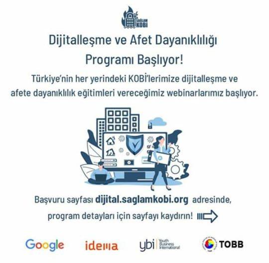 Sağlam KOBİ Dijitalleşme ve Afet Dayanıklılığı Programı Webinar Serisi (İnternet Üzerinden)